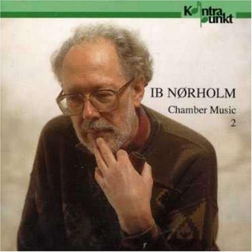 Norholm , Ib - Chamber Music 2