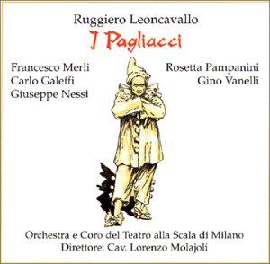 Leoncavallo , Ruggiero - I Pagliacci (Merli, Galeffi, Nessi, Pampanini, Vanelli, Molajoli)