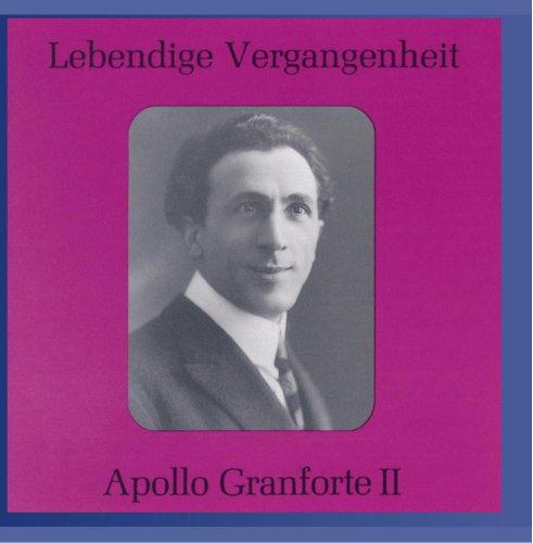 Granforte , Apollo - Lebendige Vergangenheit: Apollo Granforte II