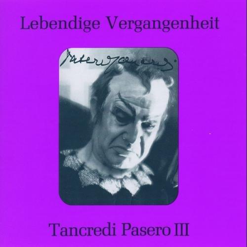 Pasero, Tancredi - Lebendige Vergangenheit - Tancredi Pasero 3