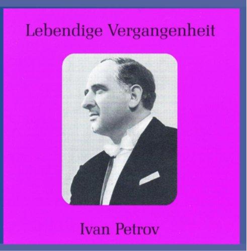 Petrov , Ivan - Lebendige Vergangenheit: Ivan Petrov