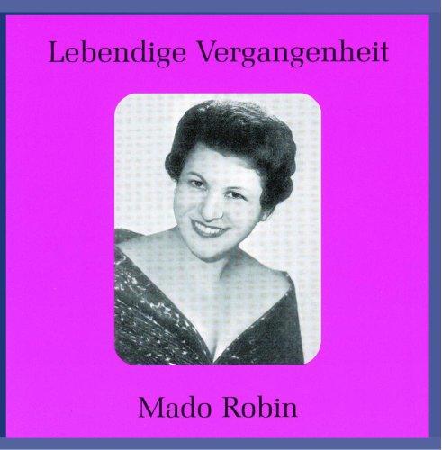 Robin , Mado - Lebendige Vegrangenheit: Mado Robin