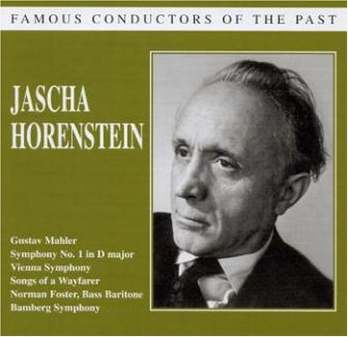 Horenstein , Jascha - Mahler: Symphony No. 1 In D Major /Songs Of A Wayfarer (Horenstein) (Famous Conductors Of The Past)