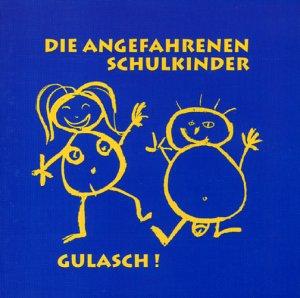 Angefahrenen Schulkinder , Die - Gulasch!