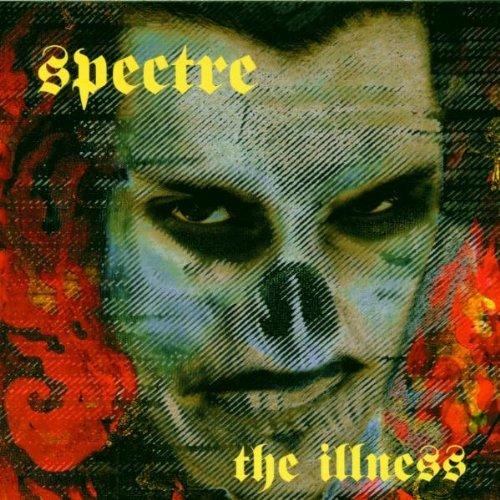 Spectre - The illness