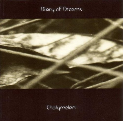 Diary of Dreams - Cholymelan