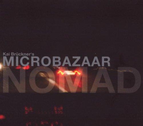 Brückner , Kai Microbazaar - Nomad