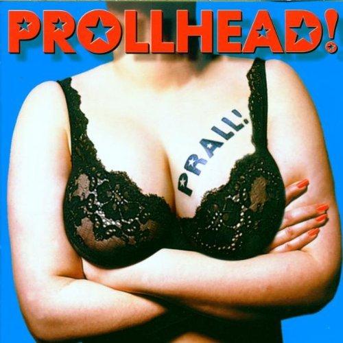 Prollhead - Prall