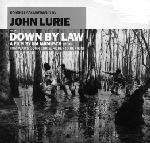 Lurie , John - Down By Law (and Variety)