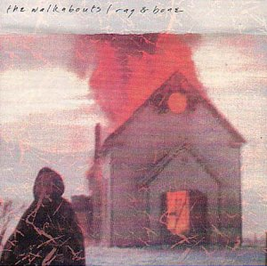 Walkabouts , The - Rag & Bone / Cataract