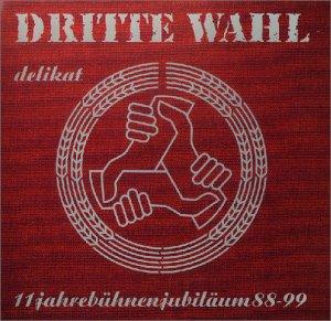Dritte Wahl - Delikat