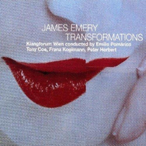 Emery , James - Transformation (Klangforum Wien, Emilio Pomarico)