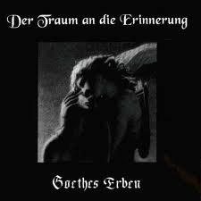 Goethes Erben - Der traum an die erinnerung