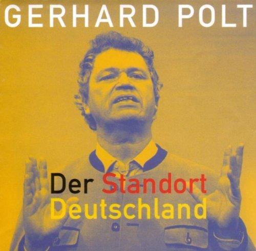 Polt , Gerhard - Der Standort Deutschland
