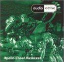 Audio Active - Apollo choco remixed