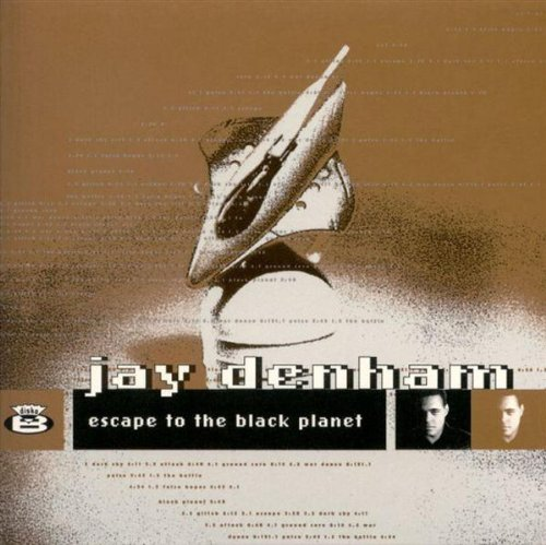 Denham , Jay - Escape to Black Planet