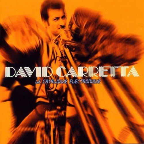 Carretta , David - Le Catalogue Electric