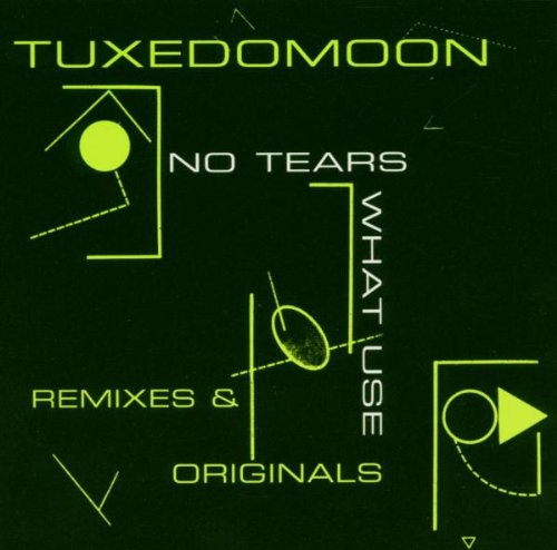 Tuxedomoon - No Tears / What Use - Remixes & Originals (Maxi)