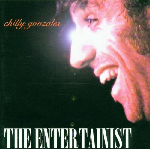Gonzales , Chilly - The entertainist