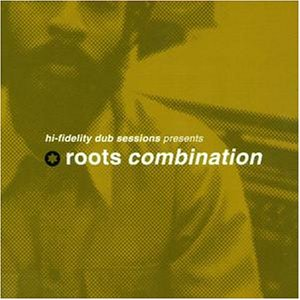 Roots Combination - o. Titel (presents by Hi-Fidelity Dub Sessions)