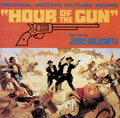 Goldsmith , Jerry - Hour of the Gun