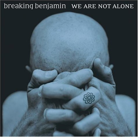 Breaking Benjamin - We Are Not Alone (US-Import)