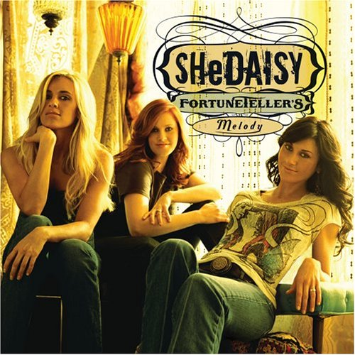 SHeDaisy - Fortuneteller's Melody