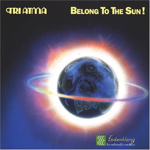 Tri Atma - Belong the sun