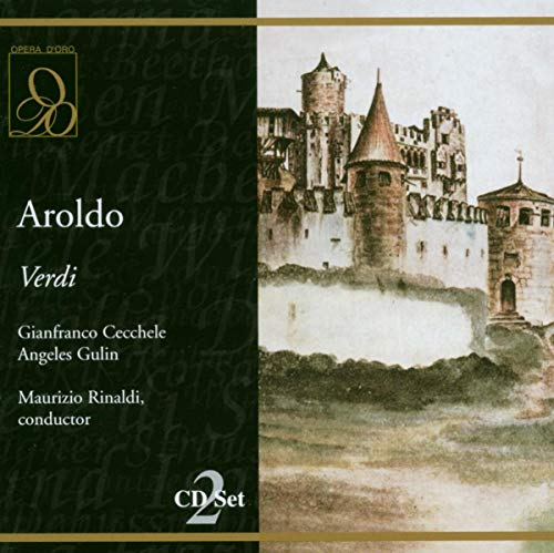 Verdi , Giuseppe - Aroldo (Cecchele, Gulin, Rinaldi)