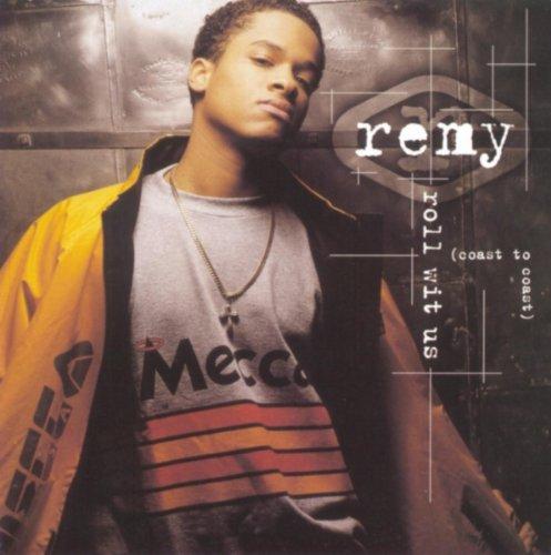 Remy - Roll wit us
