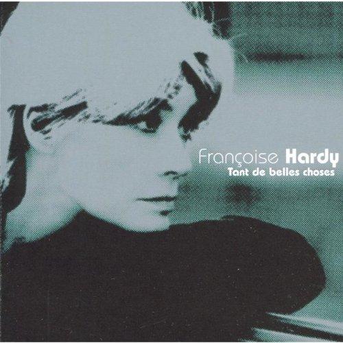 Hardy , Francoise - Tant de belles choses