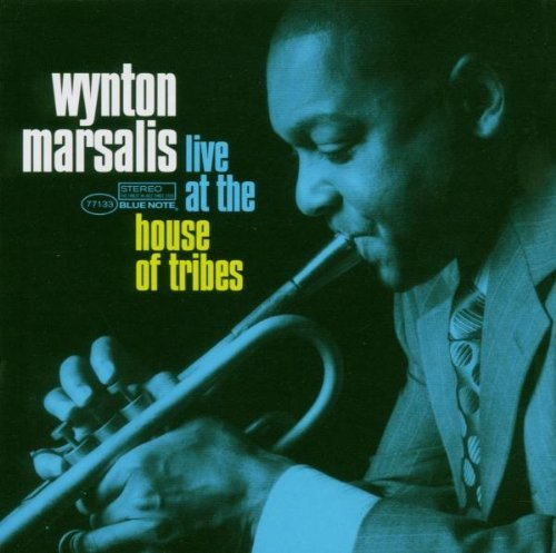 Marsalis , Wynton - Live at the house of tribes