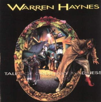Haynes , Warren - Tales of ordinary madness