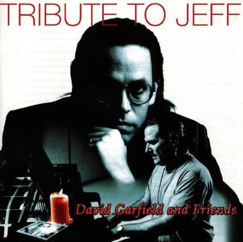 Garfield , David And Friend - Tribute To Jeff