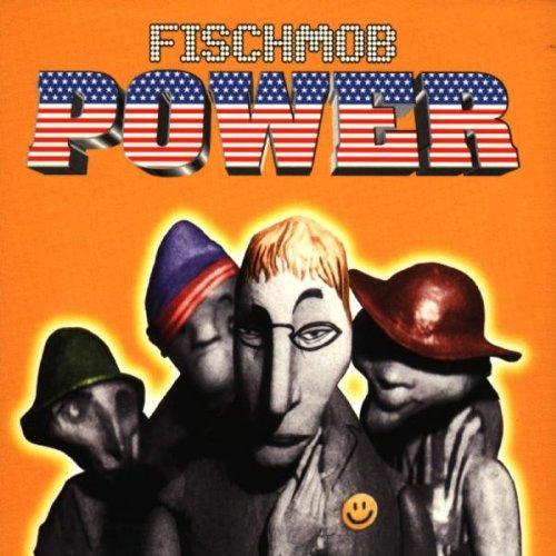 Fischmob - Power