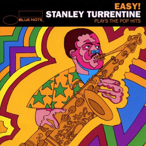 Turrentine , Stanley - Plays the Pop Hits