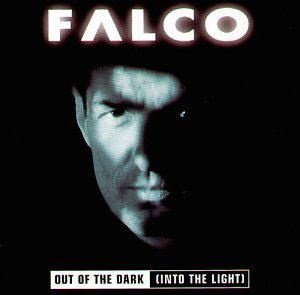 Falco - Out of the dark (into the light)