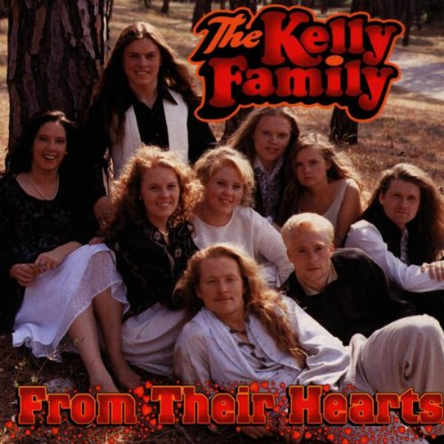 Kelly Family , The - From their hearts
