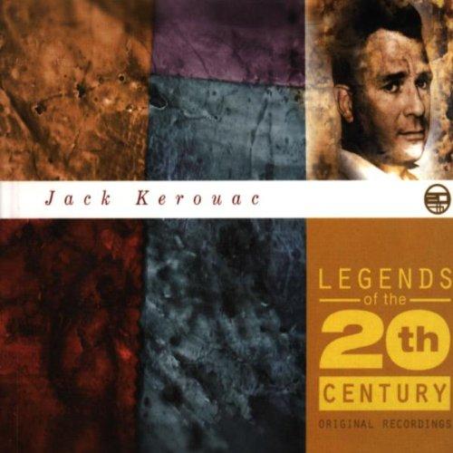 Kerouac , Jack - Legends of the 20th Century