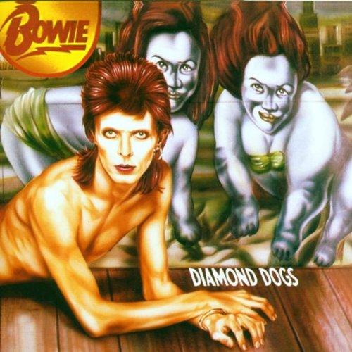 Bowie , David - Diamond Dogs (24 Bit Digitally Remastered)