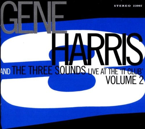 Harris , Gene & The Three Sounds - Live at the 'It Club' 2