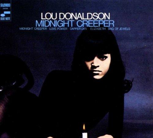 Donaldson , Lou - The Midnight Creeper