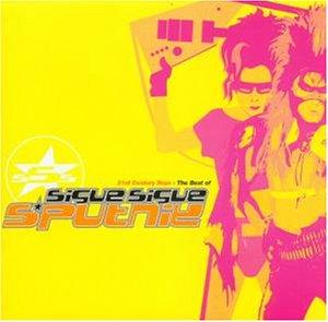 Sigue Sigue Sputnik - 21st Century Boys: The Best Of Sigue Sigue Sputnik