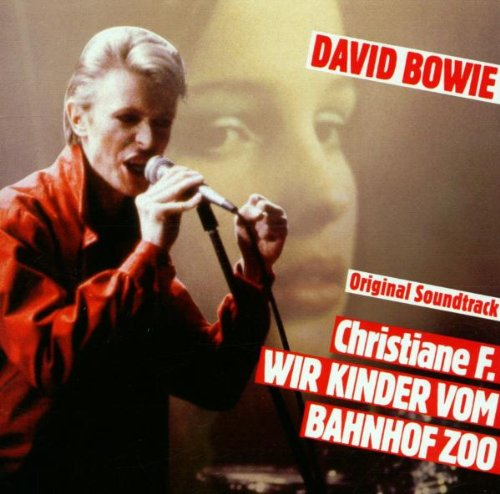 Bowie , David - Christiane F. - Wir Kinder vom Bahnhof Zoo (Remastered)