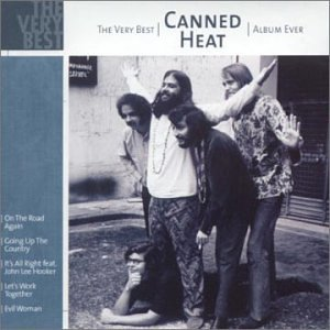 Canned Heat - The very Best (The very Best Album Ever Series)