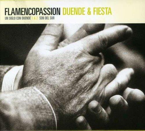 Sampler - Flamencopassion - Duende & Fiesta (Un Siglo Con Duende 1 & 2, Son Del Sur)
