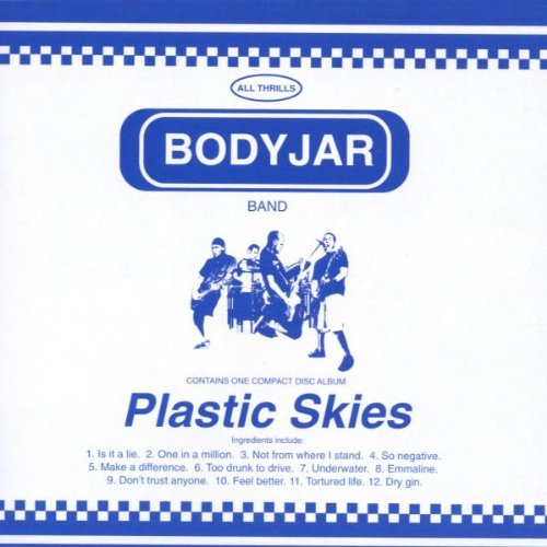 Bodyjar - Plastic Skies