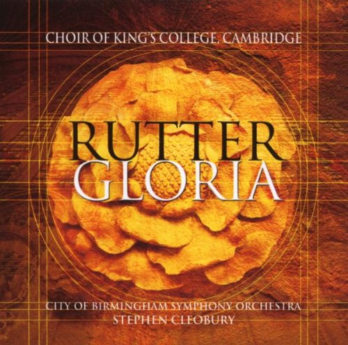 Choir Of King's College Cambridge & Cleobury , Stephen - Rutter: Gloria / Magnificat / Psalm 150
