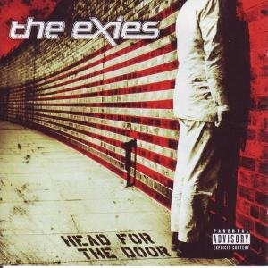 Exies - Head for the Door