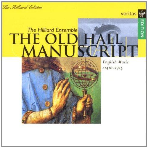 Hilliard Ensemble , The - The Old Hall Manuscipt - English Music 1410-1415 (The Hilliard Edition)